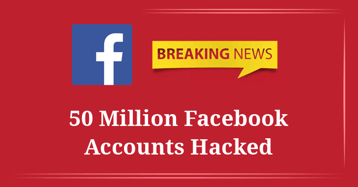 Hackers Stole 50 Million Facebook Users' Access Tokens Using Zero