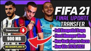 Download FIFA 14 MOD FIFA 21 Android Full Eropa & Season Update Full Transfer Terbaru