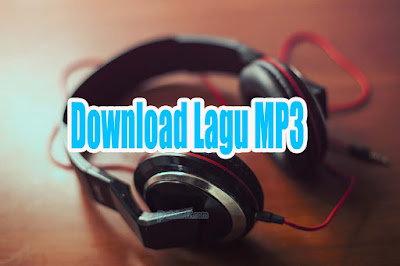 Cara Download Lagu MP3