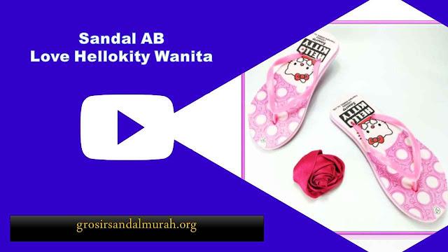 grosirsandlamurah.org - Sandal Wanita - AB Love HK Wanita