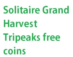 Solitaire Grand Harvest Tripeaks Free Coins