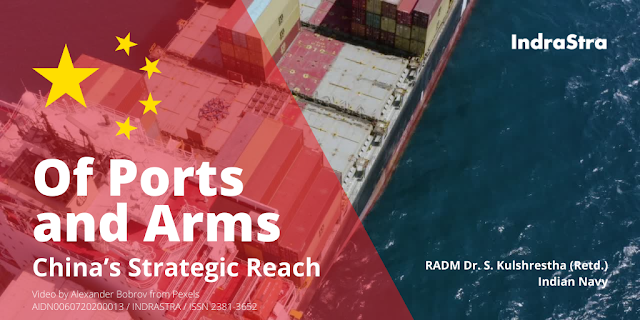 Of Ports and Arms – China's Strategic Reach