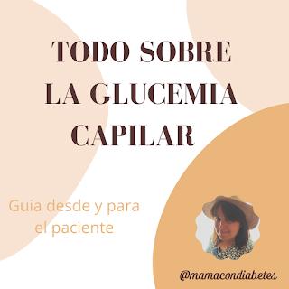 ✔ Guia: Todo sobre la glucemia capilar