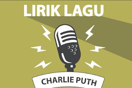 Lirik Lagu Attention - Charlie Puth