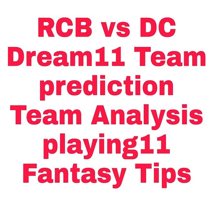 RCB vs DC Dream11 Team prediction, Team Analysis