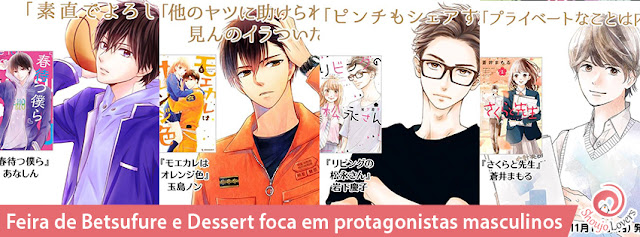 Feira de Betsufure e Dessert foca em protagonistas masculinos