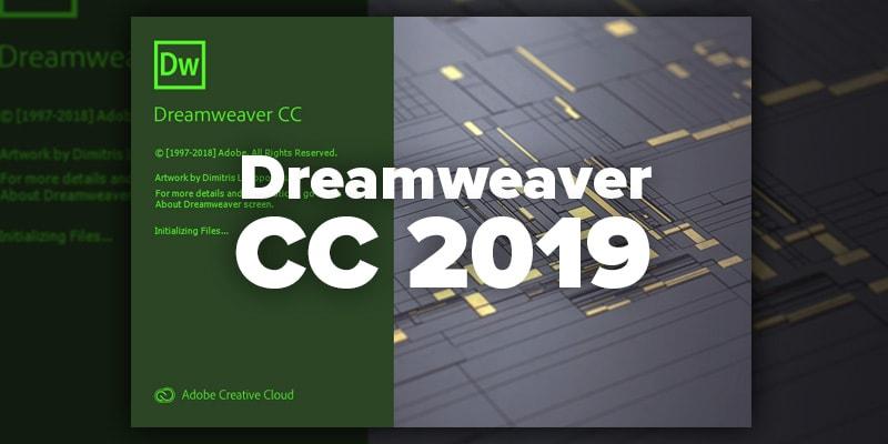 Download Adobe Dreamweaver CC 2019 - Chỉnh sửa website chuyên nghiệp