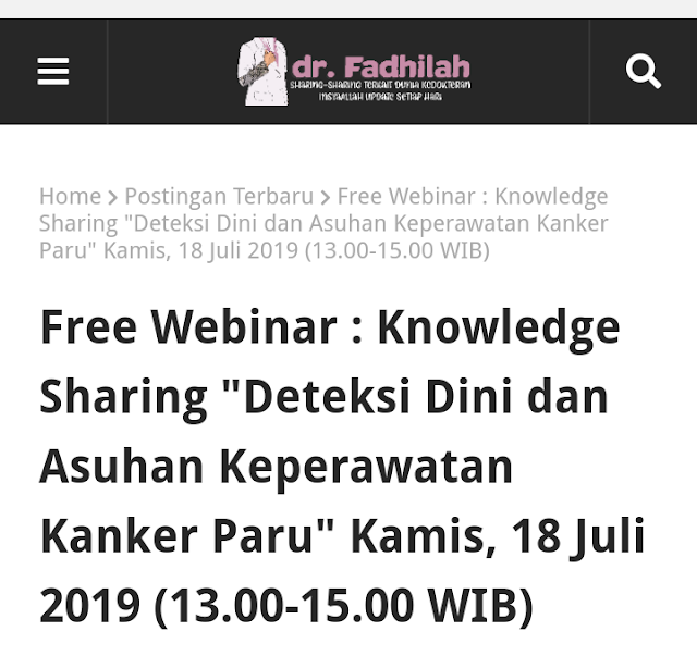 """Free Webinar : Knowledge Sharing """"Deteksi Dini dan Asuhan Keperawatan Kanker Paru"""" Kamis, 18 Juli 2019 (13.00-15.00 WIB)"""
