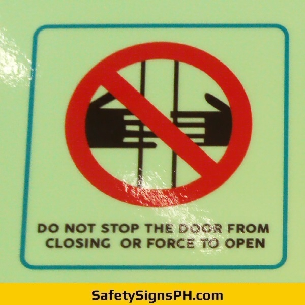 Do Not Stop The Door Sign Philippines