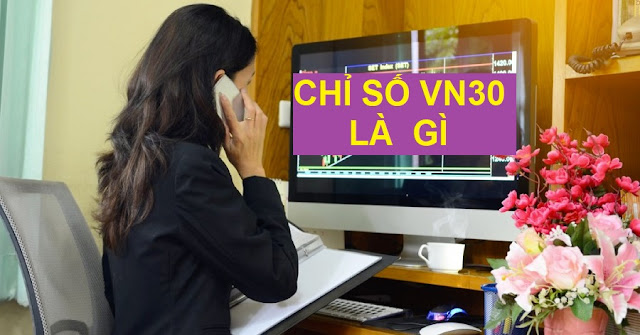 chi-so-vn30-index-la-gi