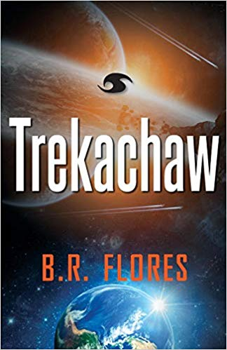 Book Review: Trekachaw by B.R. Flores