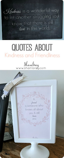 Quotes About Kindness and Friendliness and Love