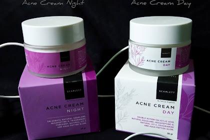 Review Scarlett Acne Cream Day & Night