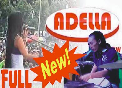 Lagu Om Adella Terbaru 2017