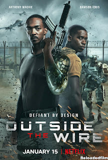 Outside the Wire 2021 Movie
