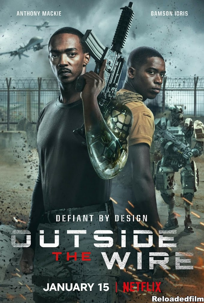 Outside the Wire 2021 Movie Dual Audio Hindi Eng 480p 720p 1080p