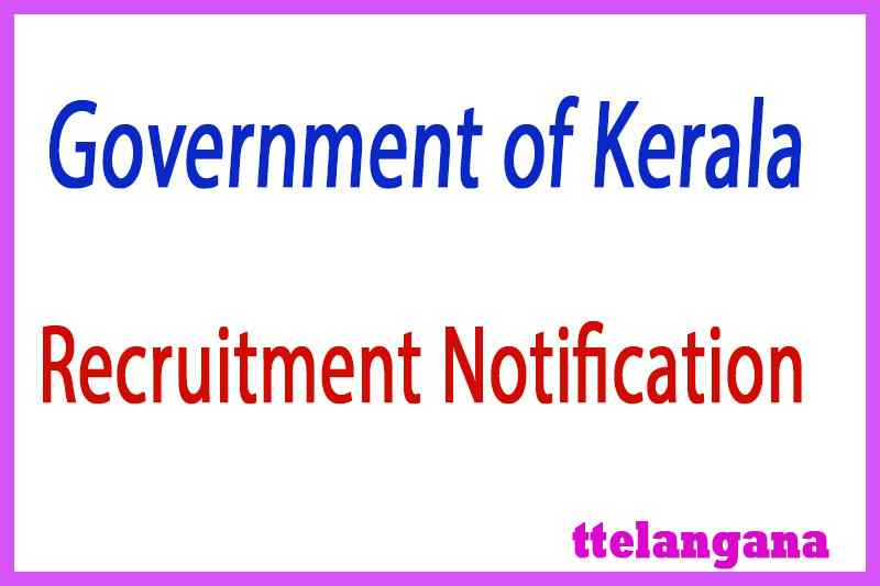 Government of Kerala Recruitment Notification