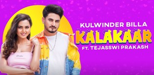 Kalakaar Lyrics - Kulwinder Billa Ft Tejasswi Prakash