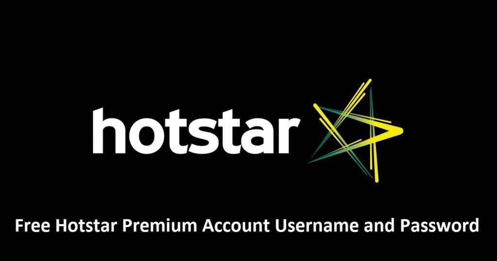 Free Hotstar Premium Account and Password