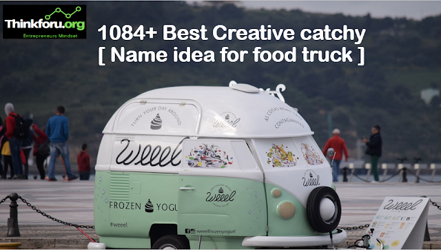 Cover Image of  Name idea for food truck ,Name suggestion for  food truck,Name for food truck ,catchy ,creative,unique,