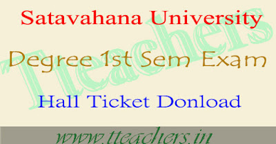Satavahana University degree 1st semester hall ticket Dec 2016 download