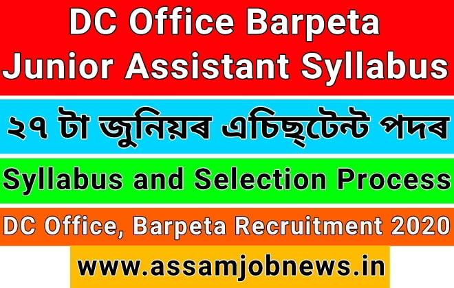 DCOffice Barpeta, Junior Assistant Syllabus & Selection Process 2020