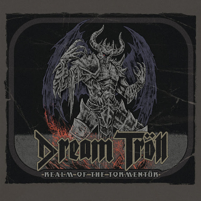 Dream Tröll – Realm of the Tormentör