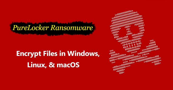 PureLocker Ransomware