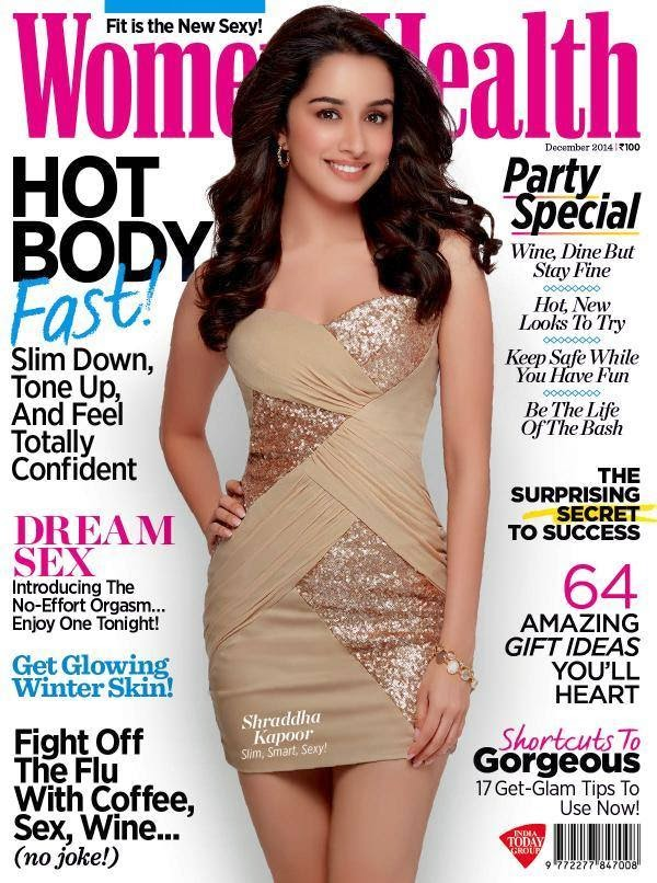 Slim, Smart & Sexy Shraddha Kapoor on Women's Health December 2014 Magazine Cover