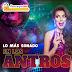 En Los Antros...Lo Más Sonado [Fiesta Loca][Electro/Circuit][MIX]