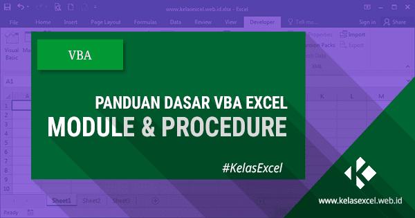 Panduan VBA Excel: Module dan Procedure #03