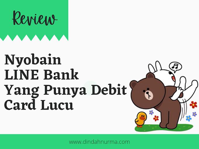 Review: Nyobain LINE Bank Yang Punya Kartu Debit Lucu
