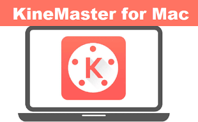 KineMaster for Mac