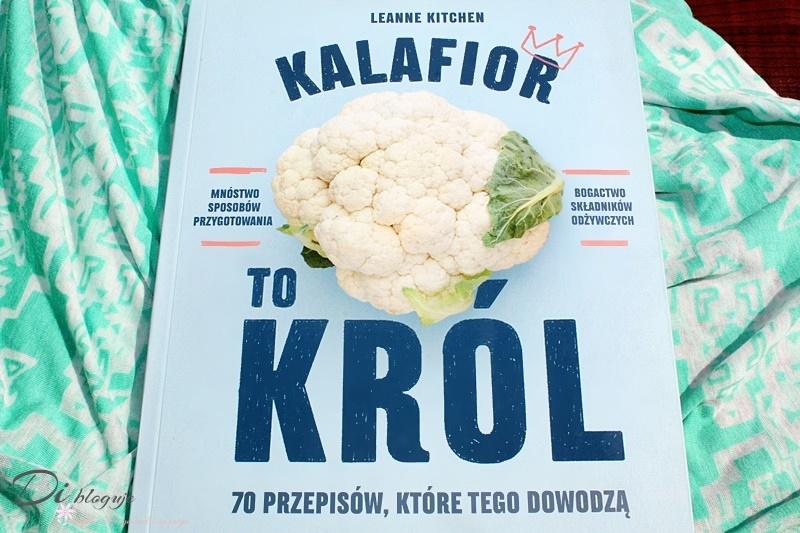 Kalafior to król. 70 przepisów, które tego dowodzą - recenzja