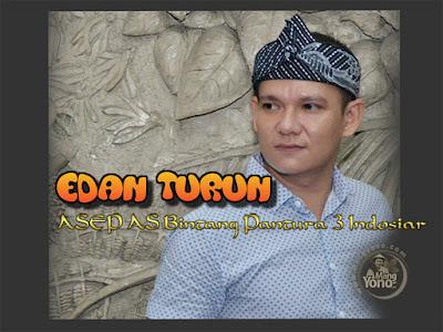 Lirik Lagu, Vidio EDAN TURUN - Asep AS Bintang Pantura 3 Indosiar