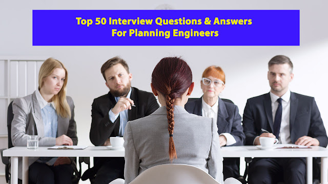 Top 50 Interview Questions & Answers For Planning Engineers by Arabic language