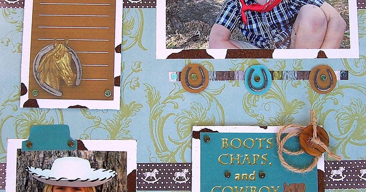 How To Make Fun Cowboy Scrapbook Layouts Scrap Aholic