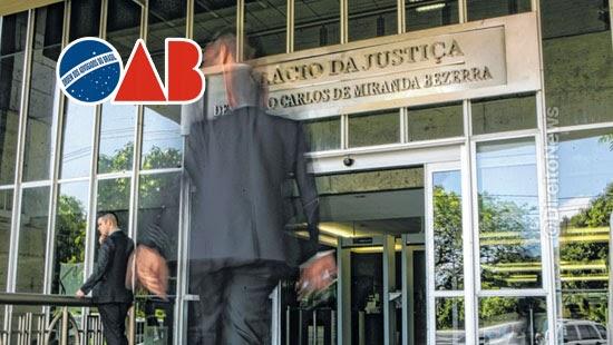 sindjustica repudia oab tribunal atividades remotas