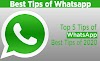Latest 5 best whatsapp tips and tricks of 2020