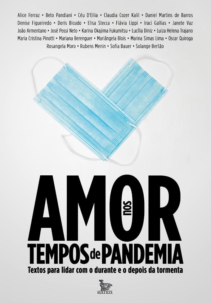 'Amor nos Tempos de Pandemia' traz 25 histórias sobre a quarentena