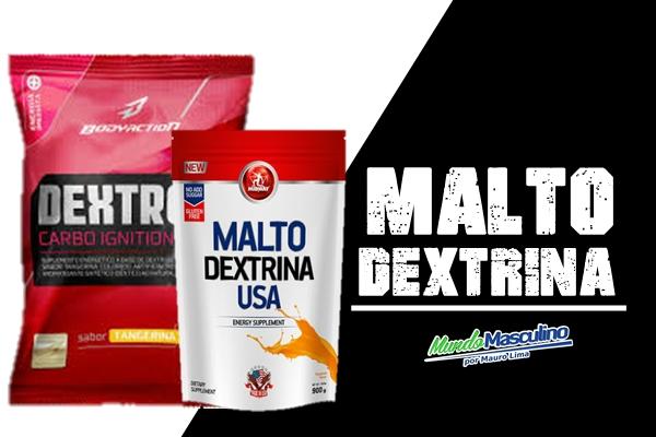 Maltodextrina o Que é? Beneficios?