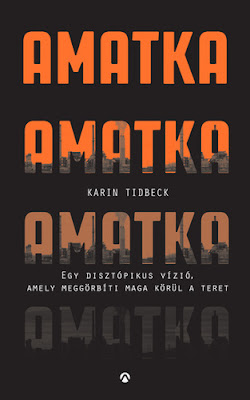 Karin Tidbeck: Amatka