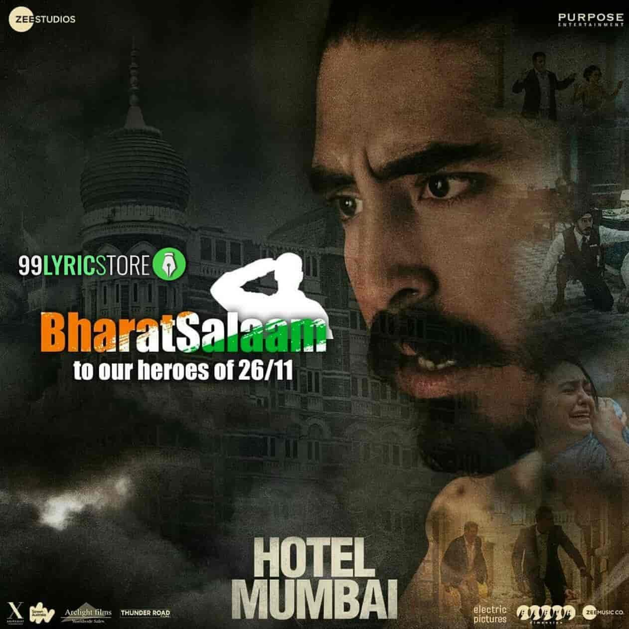 The song 'Bharat Salaam' from the movie 'Hotel Mumbai' has sung by B Praak and Sunidhi Chauhan, composed and Written by Mithoon. This song presented by Zee Music Company label.