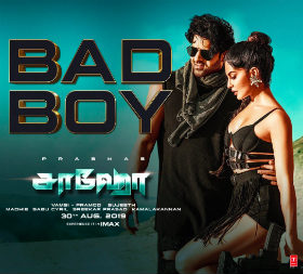 Bad Boy Full Song Lyrics - Saaho Movie - Badshah, Neeti Mohan