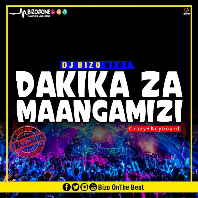 BEAT   DJ BIZO - DAKIKA ZA MAANGAMIZI BEAT LA SINGELI   DOWNLOAD NOW