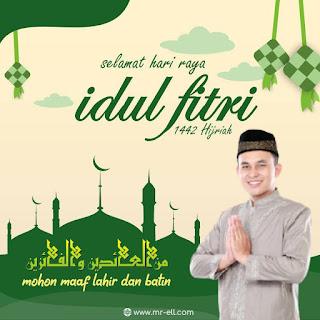 Ucapan Selamat Hari Raya Idul Fitri 1442 H
