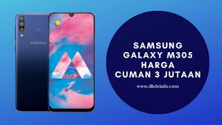 Samsung Galaxy M305, Kepoin Tranding Twiter #GalaxyM30s Harga 3 Jutaan