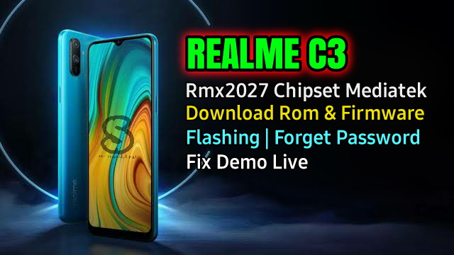 Download Rom Official / Flashing Realme C3 Rmx2027 Mediatek Lupa Password, Pola, Fix Demo