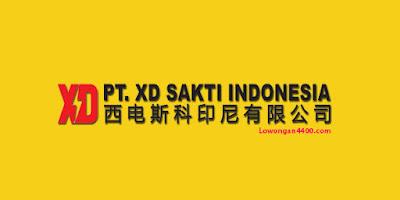 Lowongan Kerja PT. XD Sakti Indonesia - Cikarang