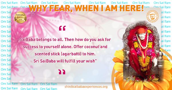 Sai Baba Answers   Shirdi Sai Baba Grace Blessings   Shirdi Sai Baba Miracles Leela   Sai Baba's Help   Real Experiences of Shirdi Sai Baba   Sai Baba Quotes   Sai Baba Pictures   http:// www.shirdisaibabaexperiences.org
